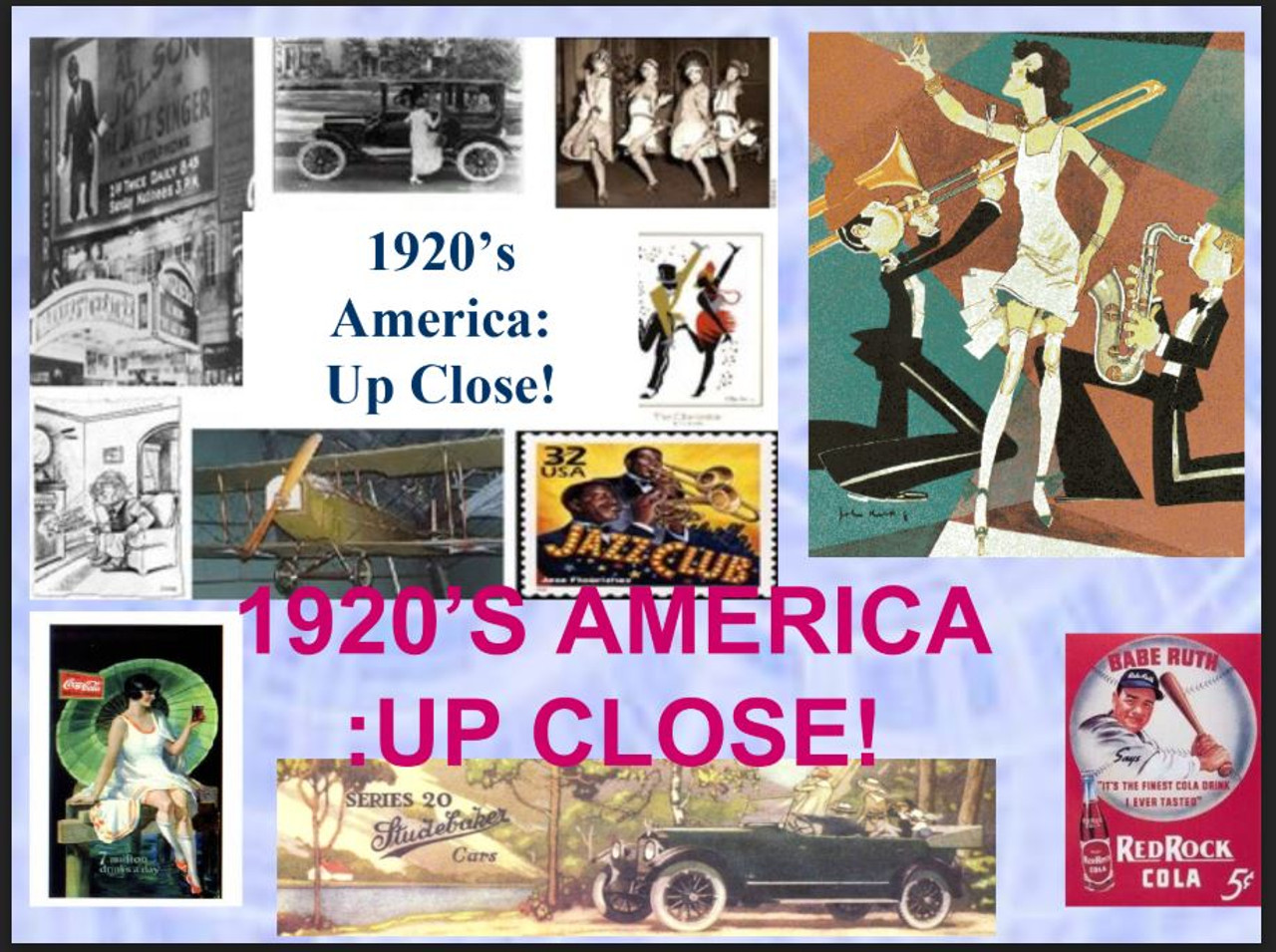 The 1920's America: Up Close