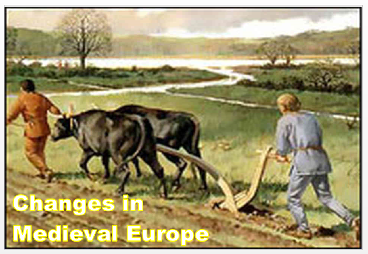Changes in Medieval Europe + Assessments