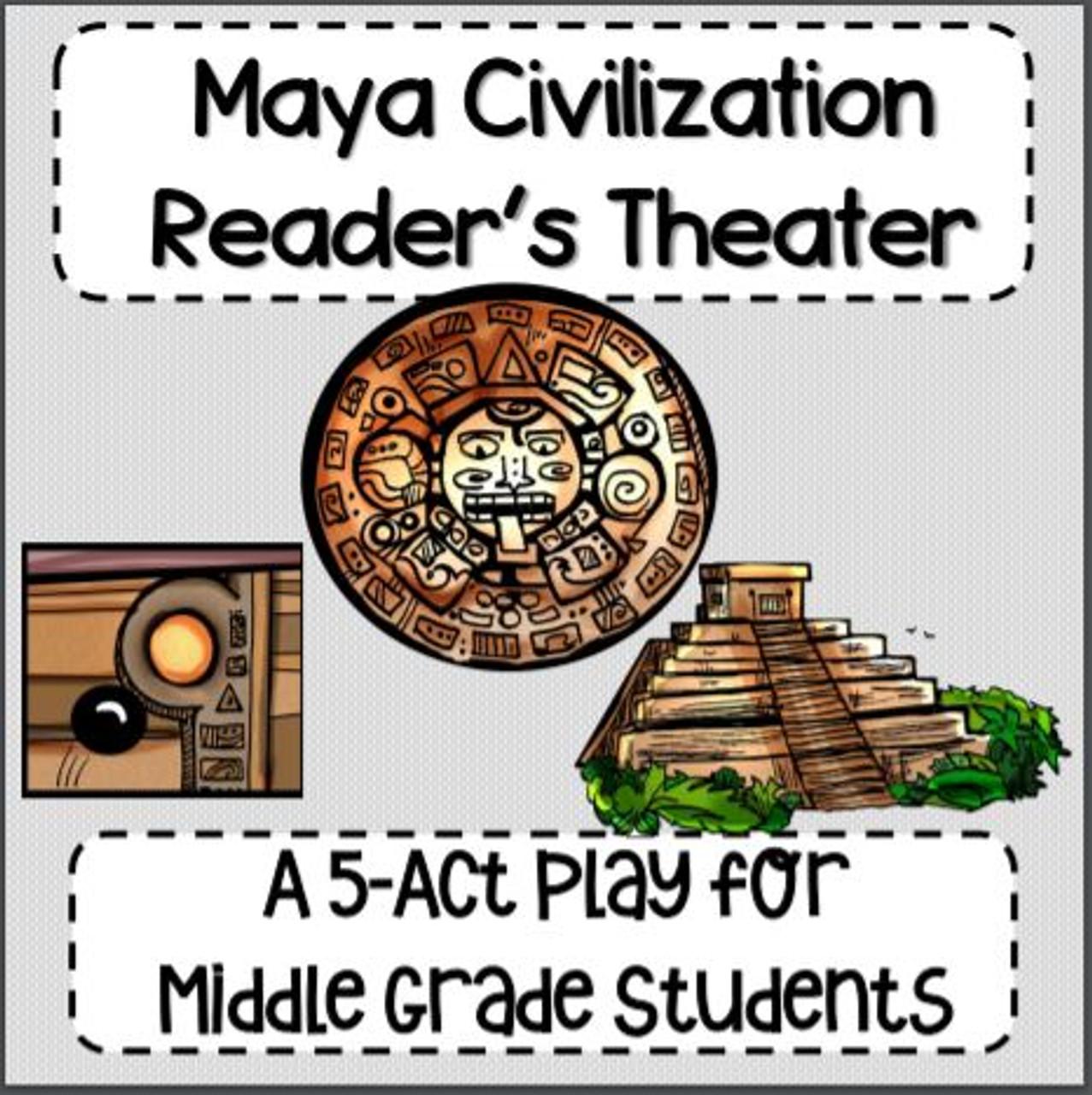 Ancient Maya Civilization Reader's Theater