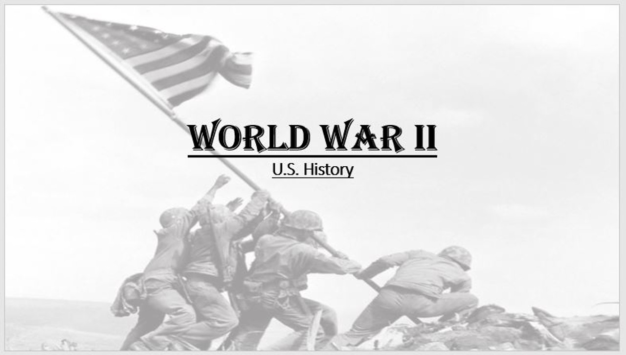 WWII Notes & PPT - Editable - US History Notes for World War II -