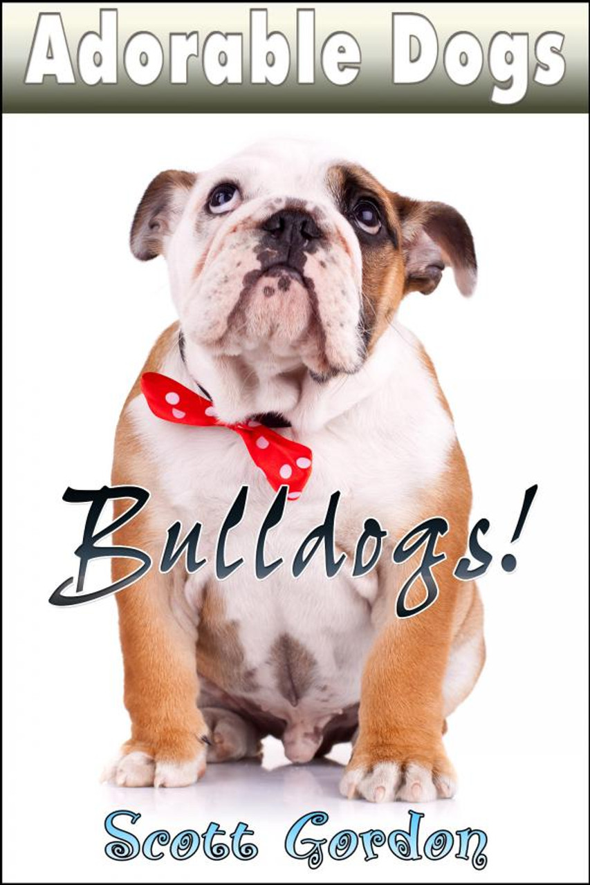 Cover - Adorable Dogs: Bulldogs