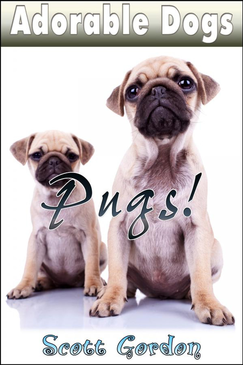 Cover - Adorable Dogs: Pugs