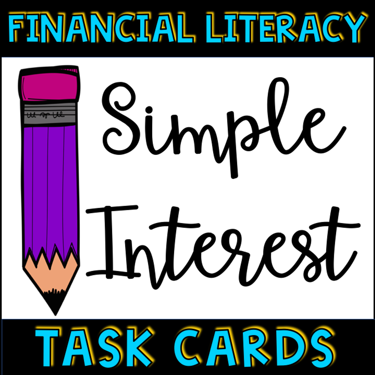 Financial Literacy Simple Interest Task Cards