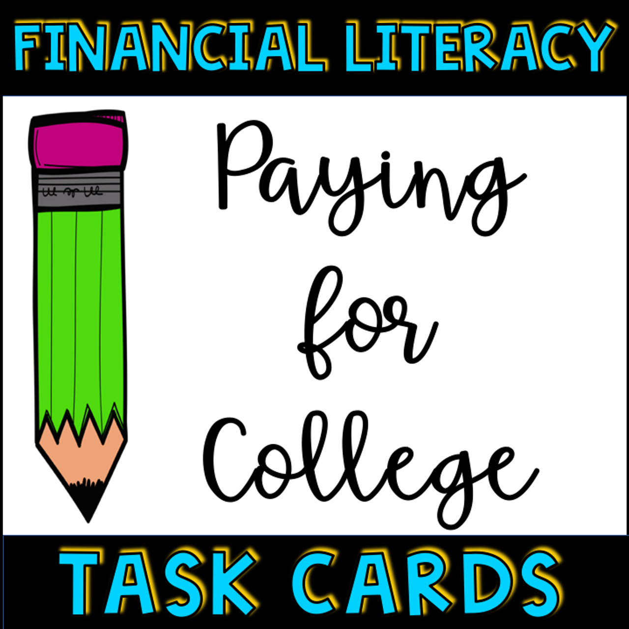Financial Literacy Paying for College Task Cards