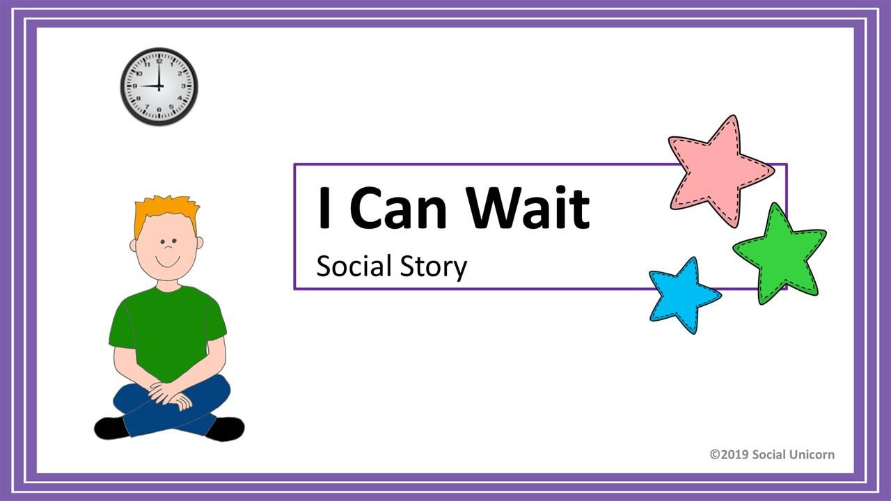 I Can Wait - Social Story