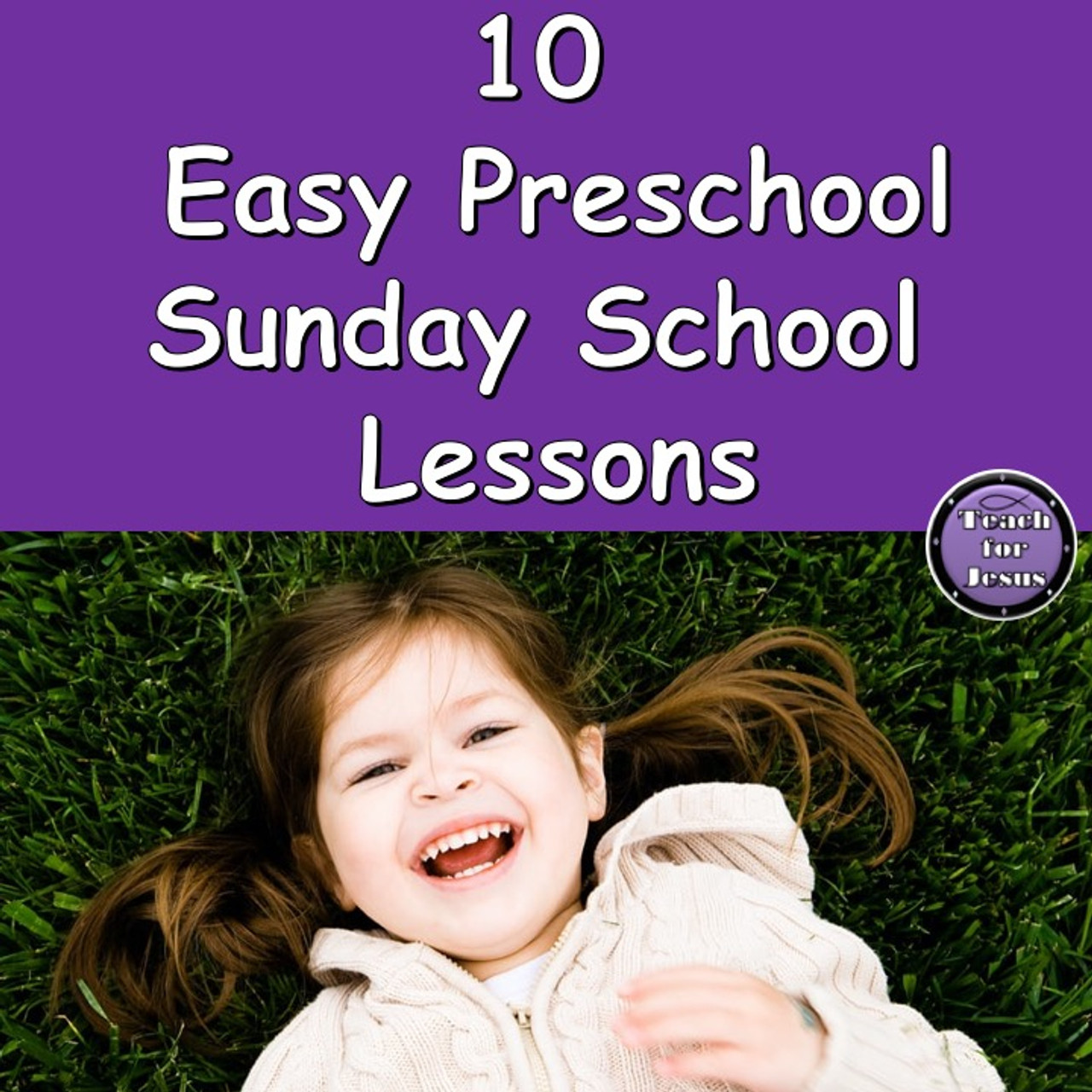 Preschool Sunday School | Easy and Fun Bible Lessons
