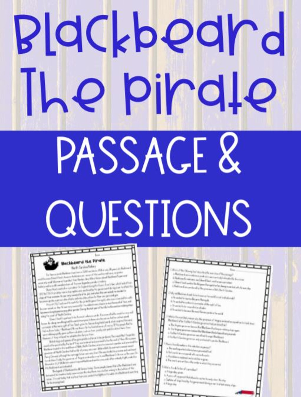Blackbeard the Pirate Reading Passage and Comprehension Questions Social Studies
