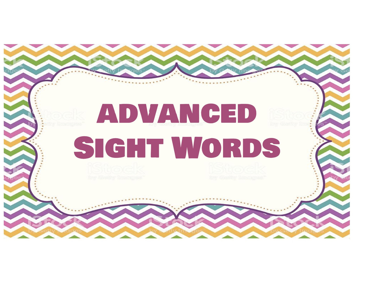 Advanced Sight Words