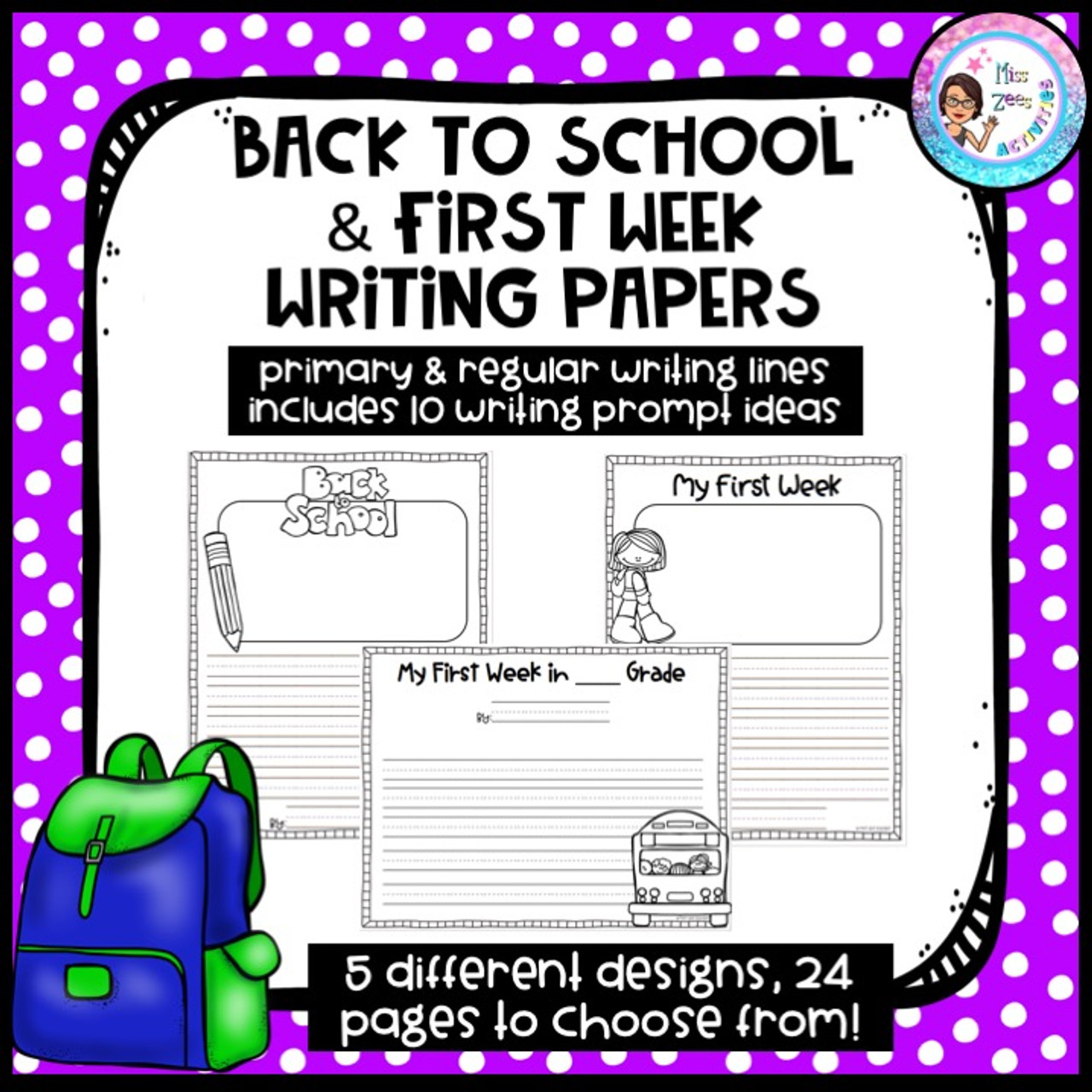 Back to School & First Week Writing Papers with Prompt Ideas