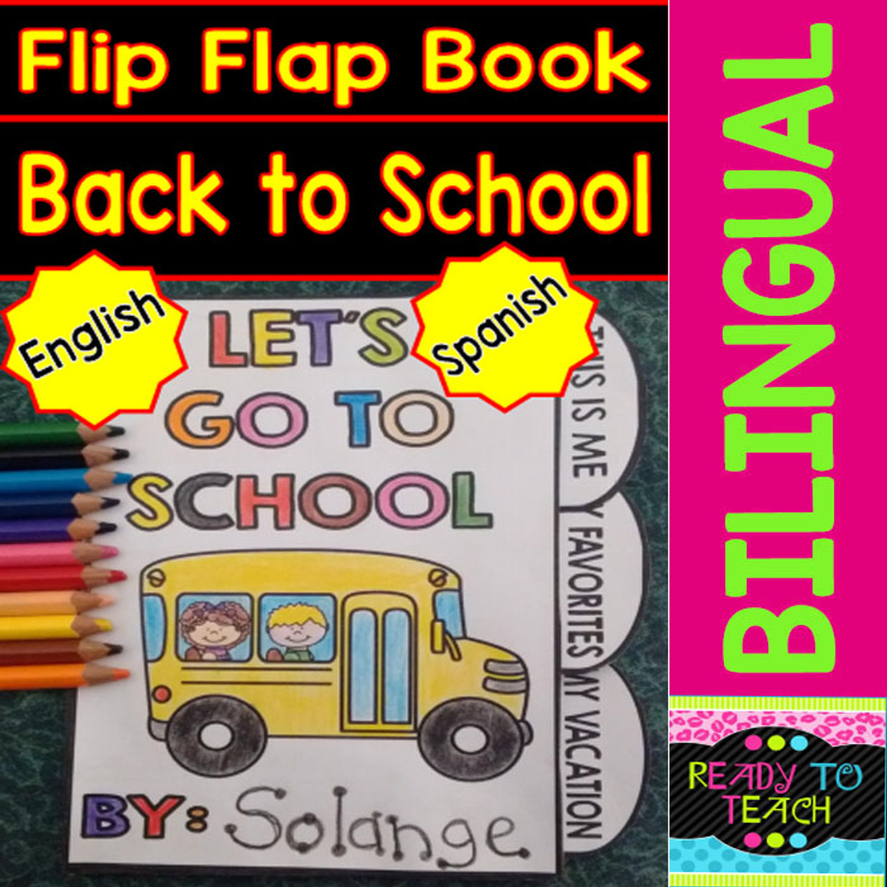 Flip Flap Book - Let´s Go to School - Vamos al Cole - Bilingual Set