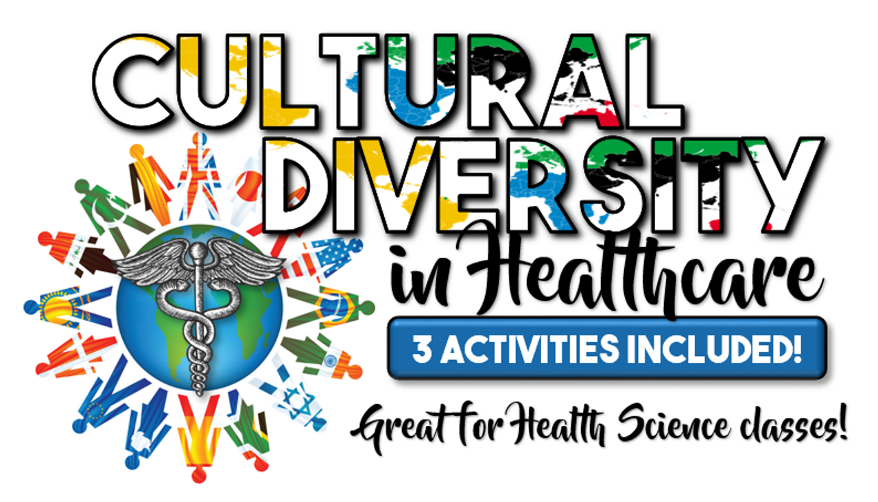 Cultural Diversity in Healthcare- 3 Activities Included!