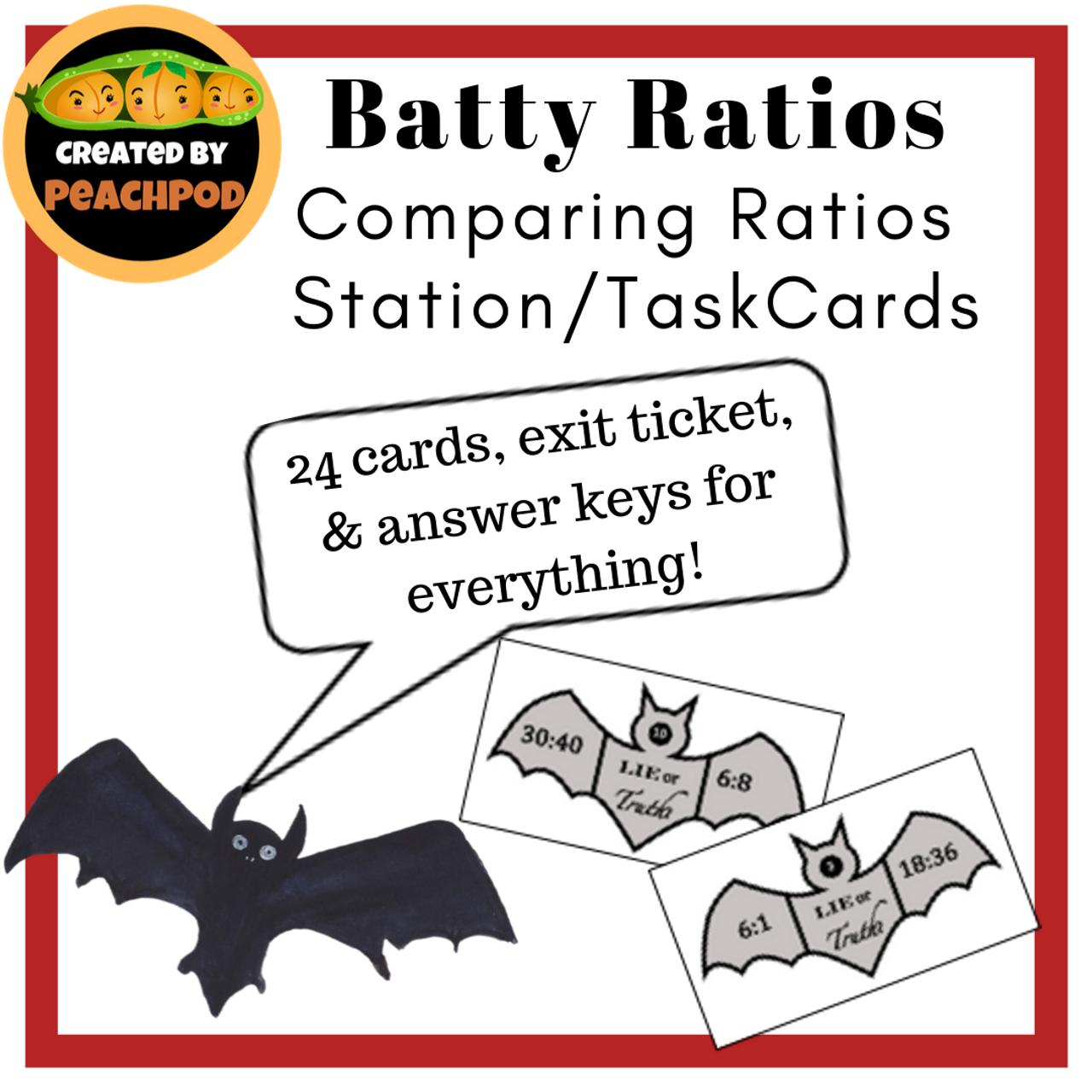 Batty Ratios: Comparing Ratios Station/Task Cards