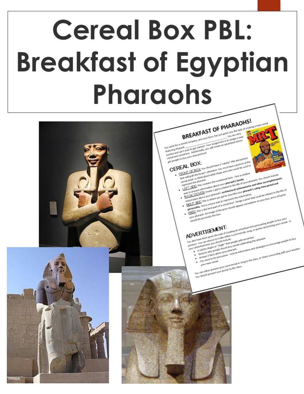 Breakfast of Egyptian Pharaohs: Cereal Box PBL