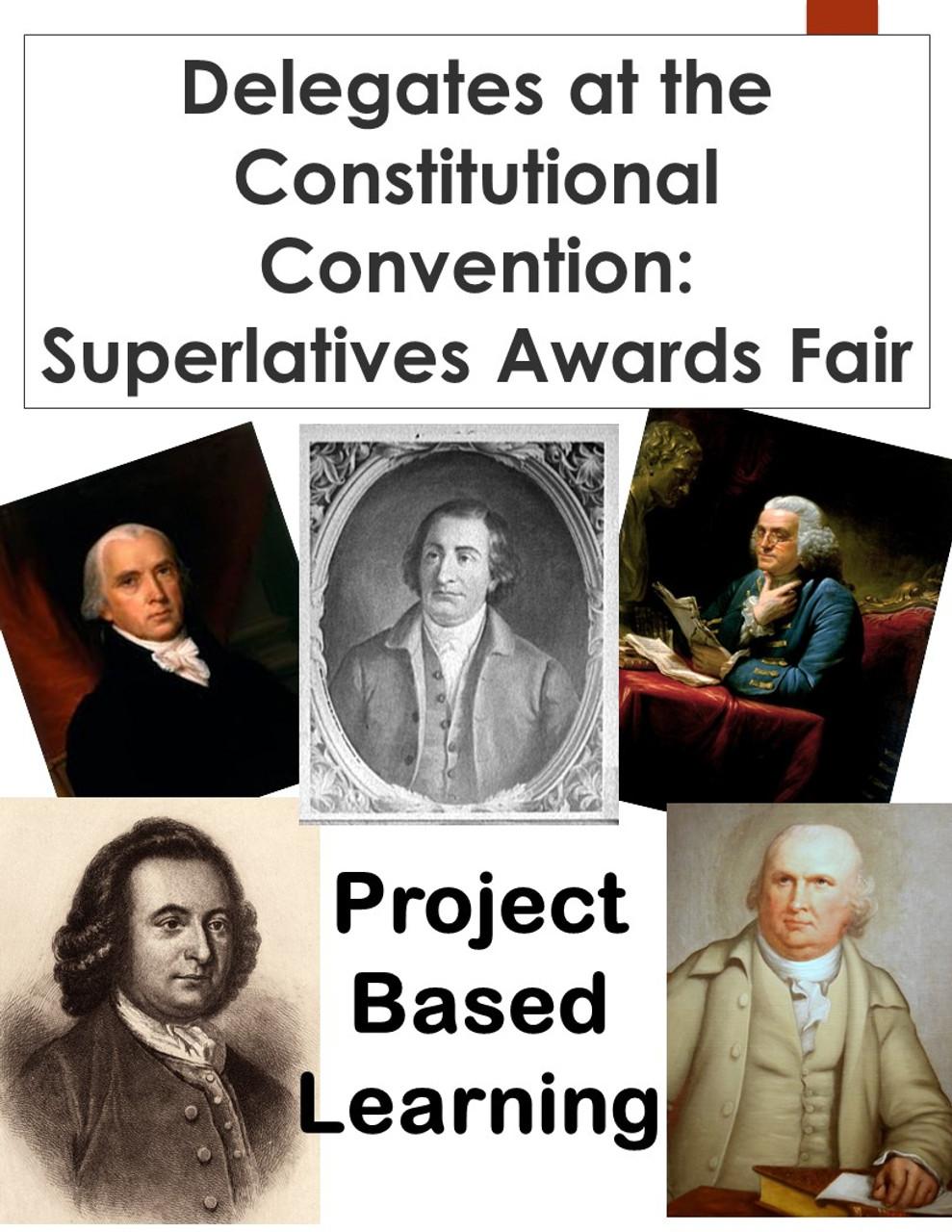 Delegates at the Constitutional Convention: Superlatives Awards Fair