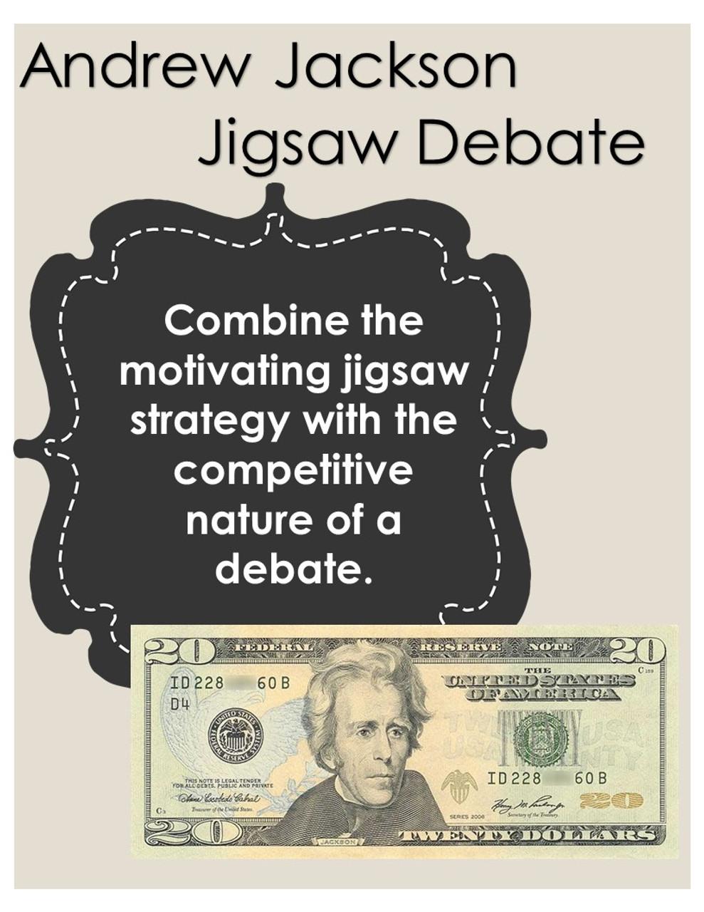 Andrew Jackson Jigsaw Debate - $20 Bill Argument