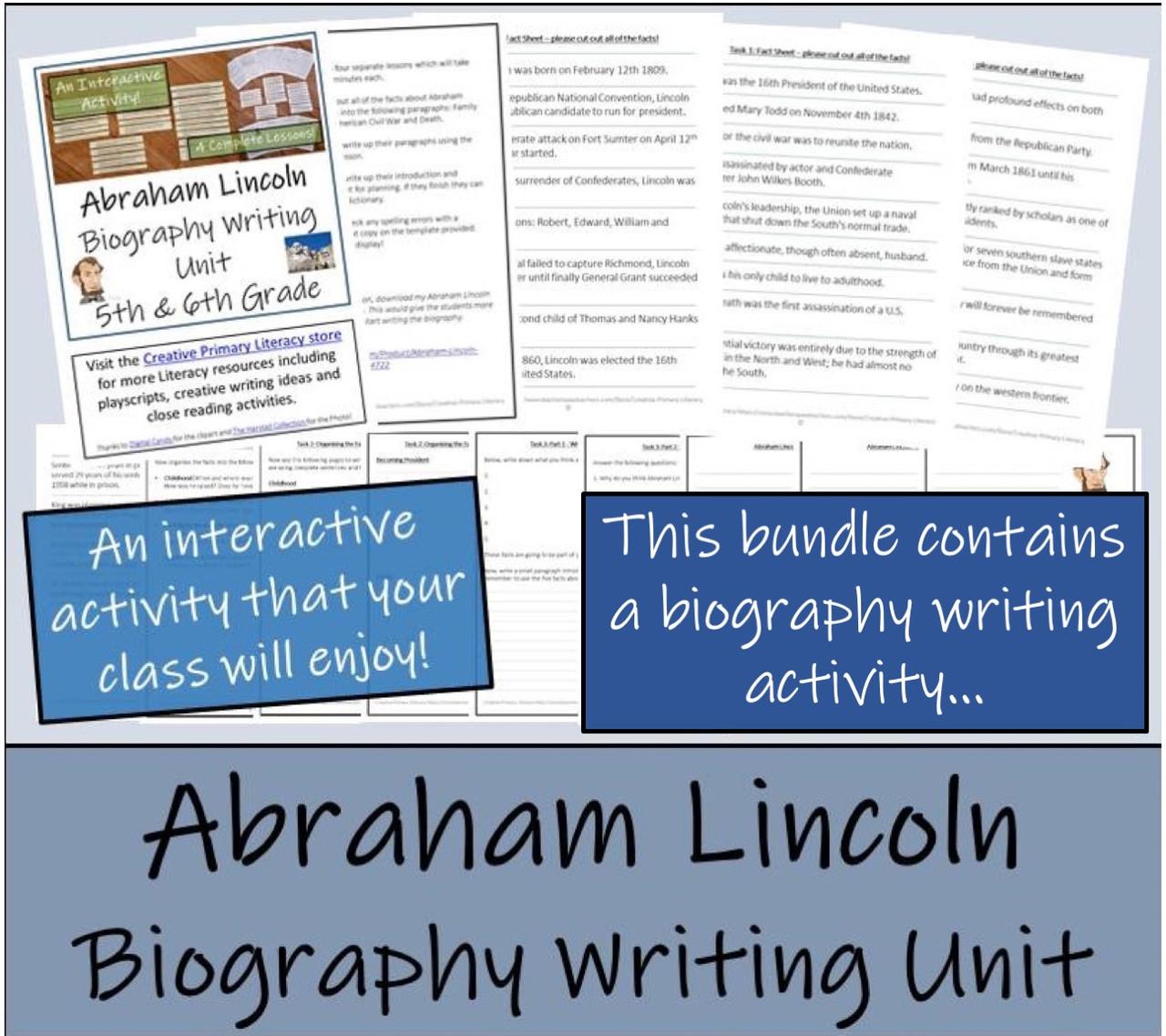 Abraham Lincoln  - 5th & 6th Grade Close Read & Biography Writing Bundle