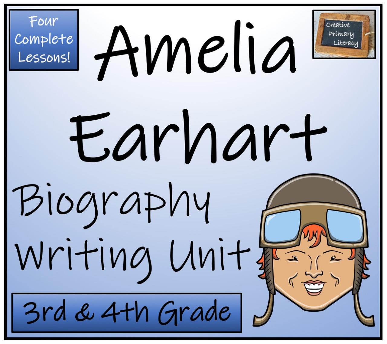 Amelia Earhart - 3rd & 4th Grade Biography Writing Activity