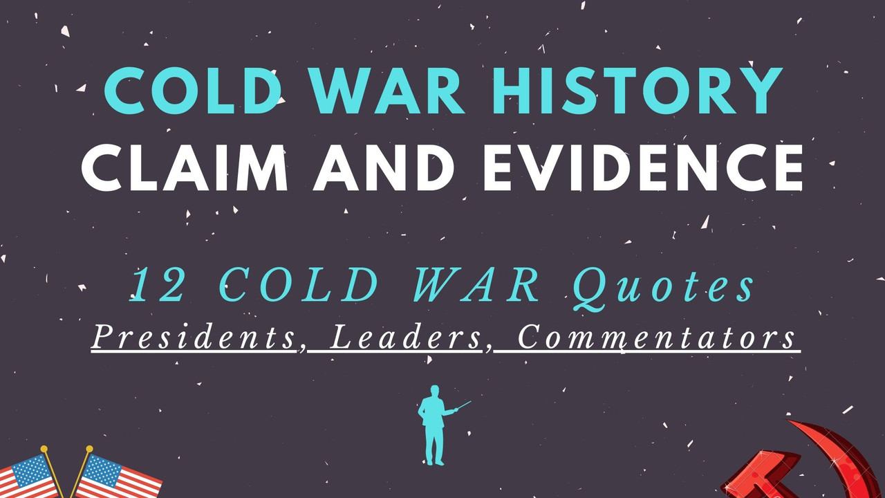 12 Cold War Notes Claim and Analysis Practice Social Studies Classes