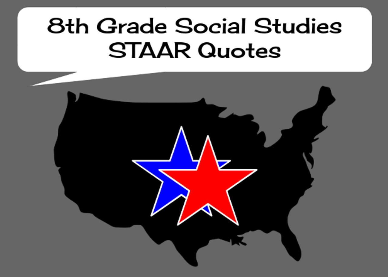 8th Grade Social Studies STAAR Quotes