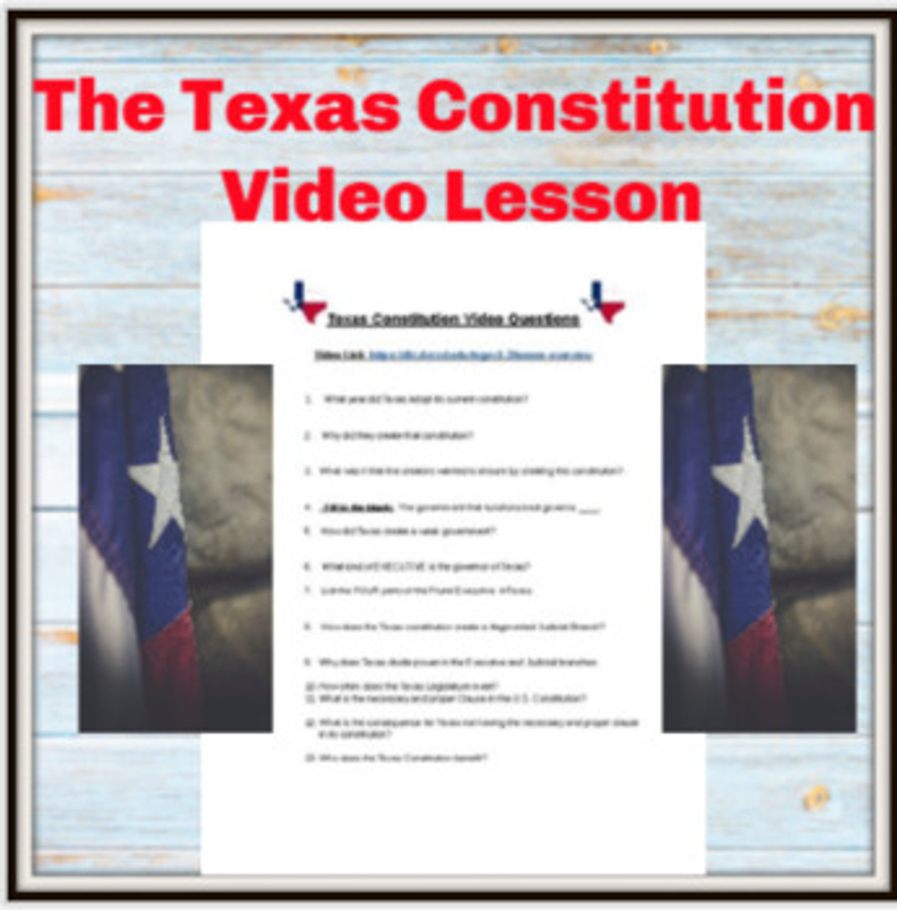 Texas Constitution Video Lesson - Ready for Distance Learning