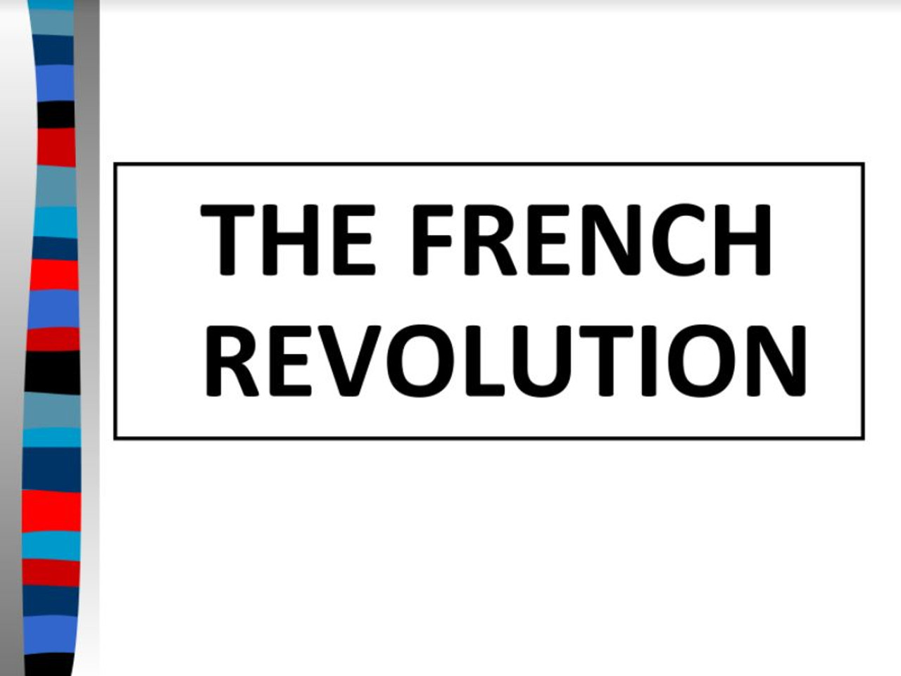 The French Revolution PPT and Guided Notes