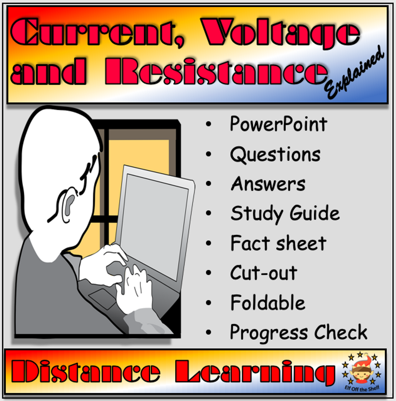 Current, Voltage and Resistance Explained Distance Learning Pack