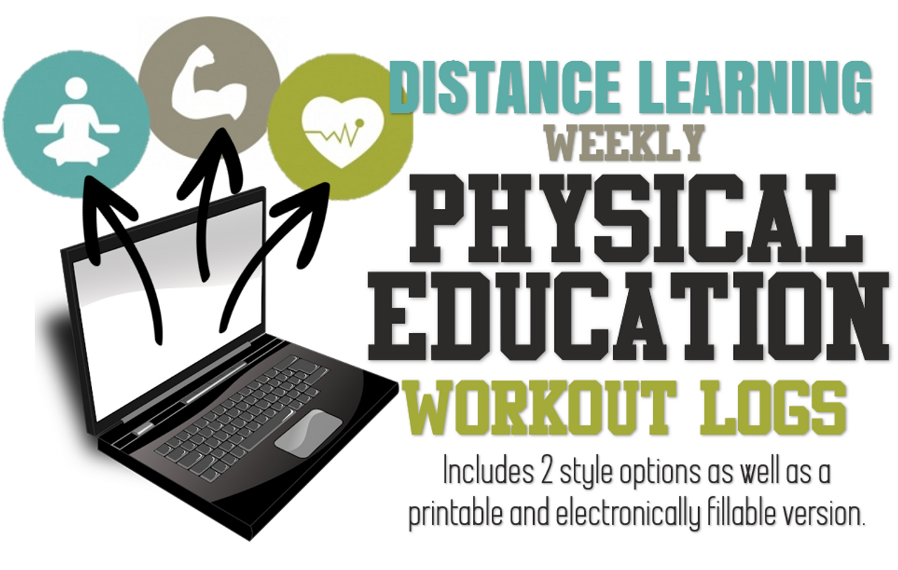PE Workout Logs- 2 Versions for Distance Learning