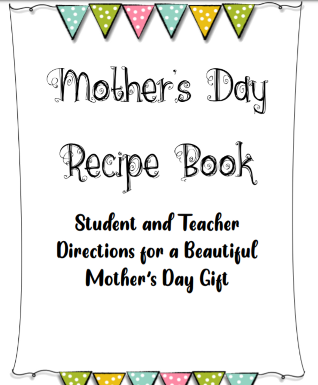 Mother's Day Recipe Book/Poetry Book