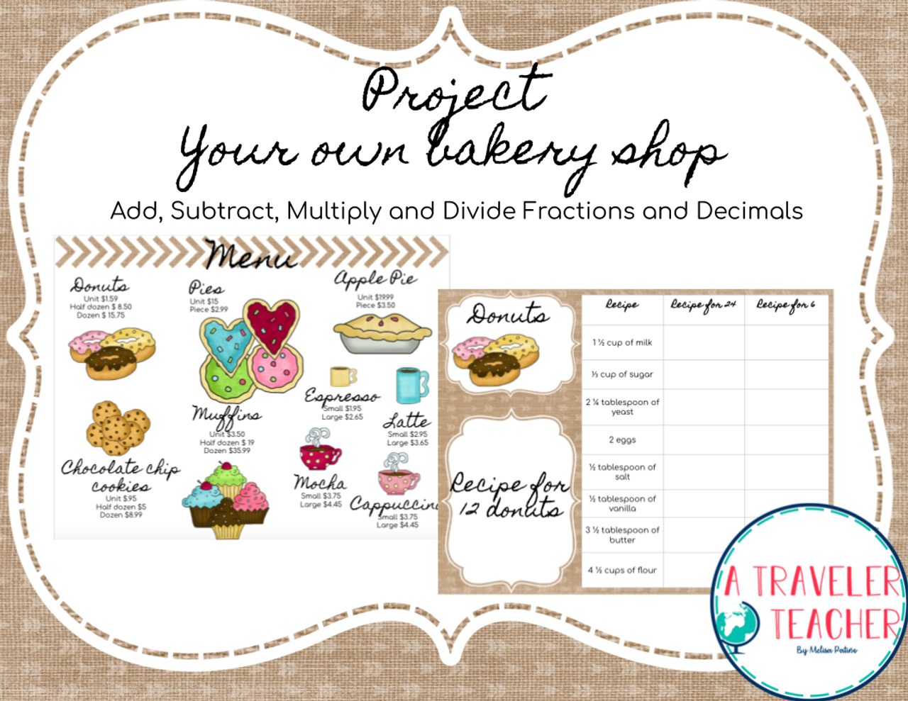 Create Your own Bakery Shop. Fractions and Decimals.