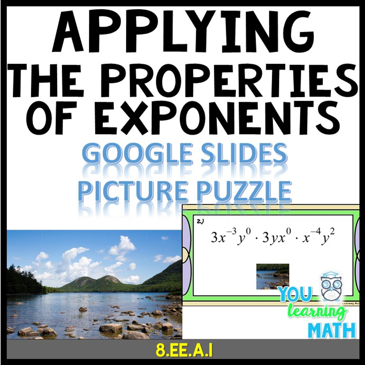 Applying the Properties of Exponents - Google Slides Picture Puzzle - 20 Problems