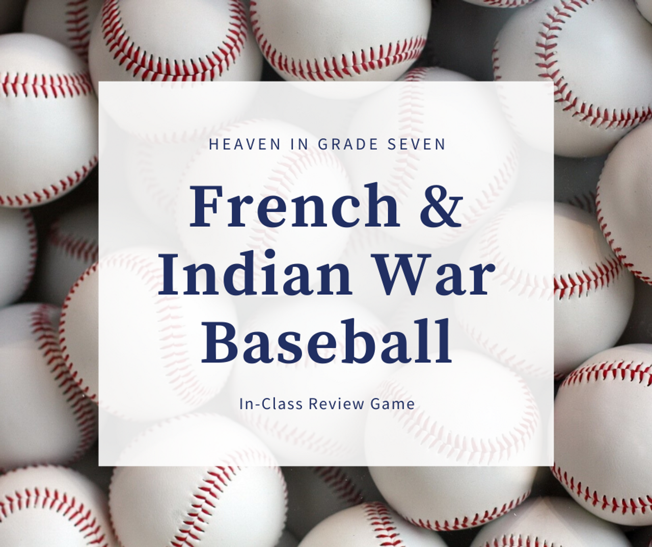 French & Indian War - Baseball Review Game