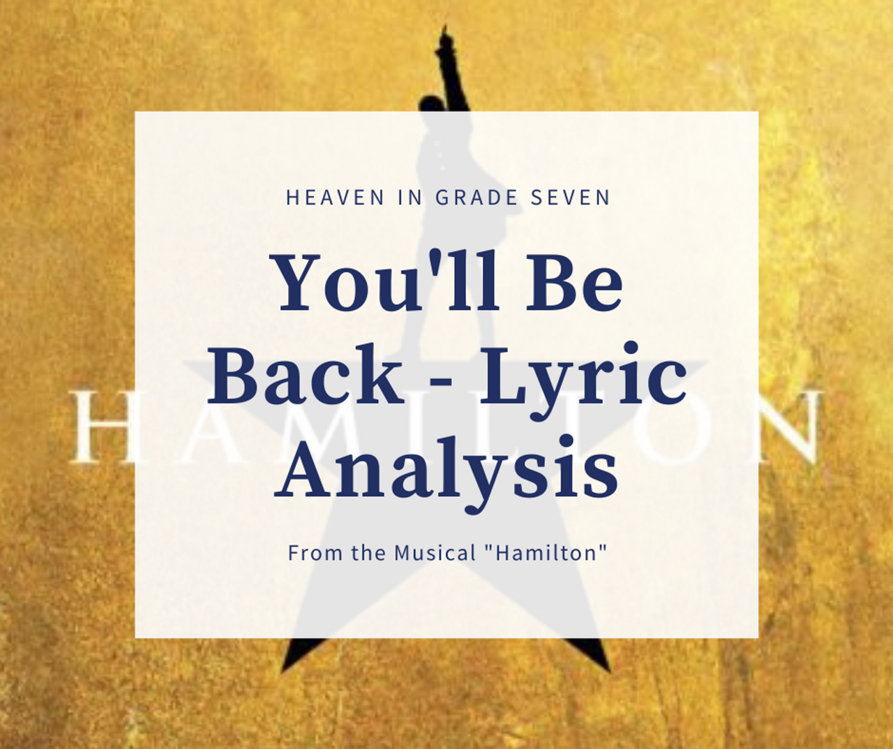 """""""You'll Be Back"""" from Hamilton - Lyric Analysis"""