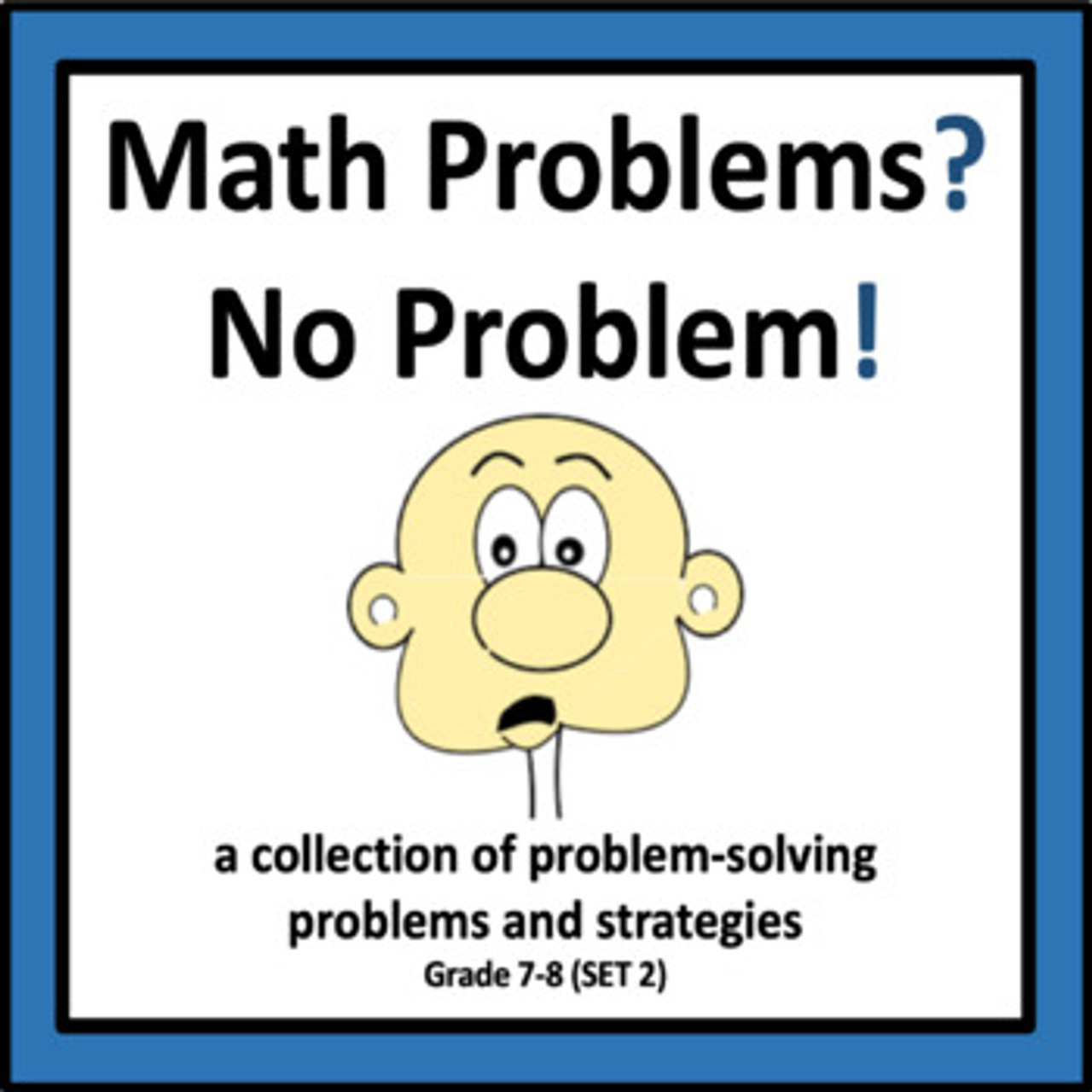 Math Problems? No Problem! (Set 2)