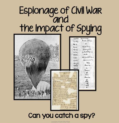 Civil War Espionage-Can You Catch a Spy?