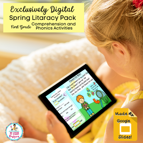 Exclusively Digital-Google Slides Spring Literacy Activities Distance Learning