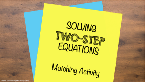 Solving Two-Step Equations Matching Activity