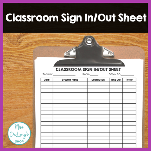 FREEBIE Classroom Sign In/Out Sheet