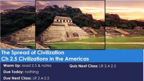 Ch 2.5 The Spread of Civilization - Civilization in the Americas