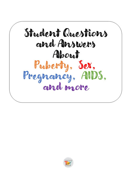 Sex Education — ACTUAL Student Questions with Answers