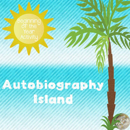 Beginning of the Year Activity: Autobiography Island