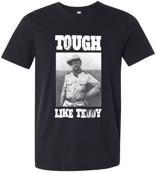 """Tough Like Teddy"" Roosevelts Rough Riders"