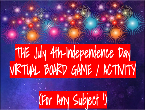 July 4th Virtual Board Game on Google Slides! FOR ANY SUBJECT!