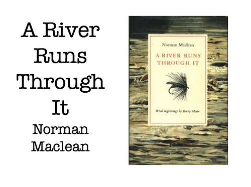River Runs Through It: Book Study