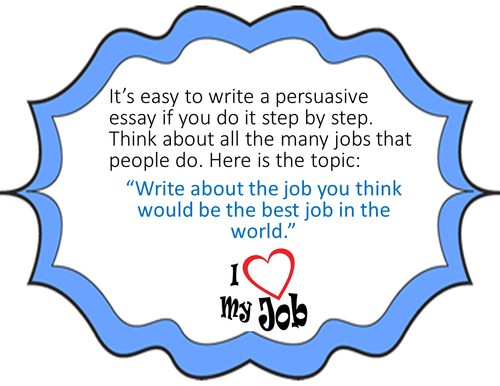 Google Slides Digital Persuasive Writing Practice: The Best Job in the World