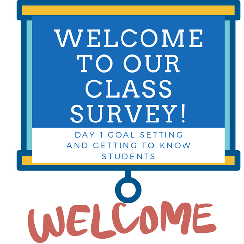 First Day of School Survey of Student Interests and Goal Setting for Distance Learning