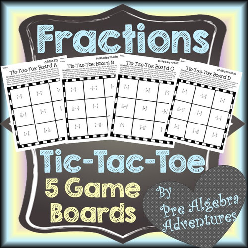 Fractions Tic-Tac-Toe with 5 Game Boards