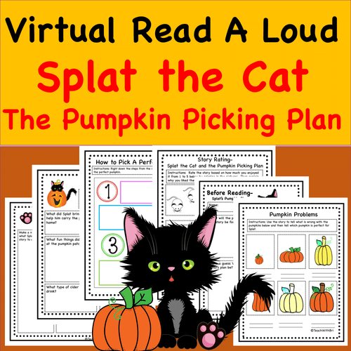 Read-A-Loud Activities- Splat the Cat and the Pumpkin Picking Plan- Includes Both Digital and PDF Versions