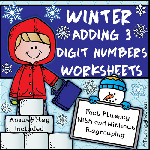 Adding 3 Digit Numbers Worksheets - Winter / Christmas Themed