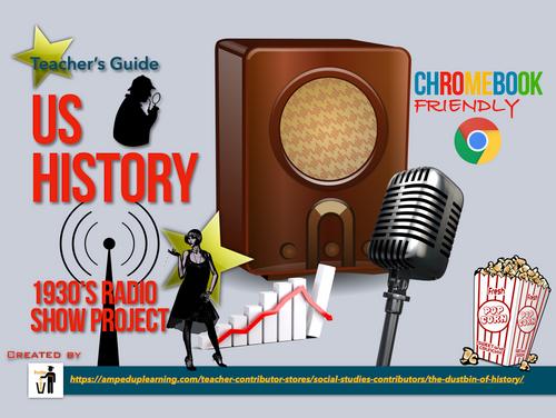 1930's Radio Show (U.S. History Edition)