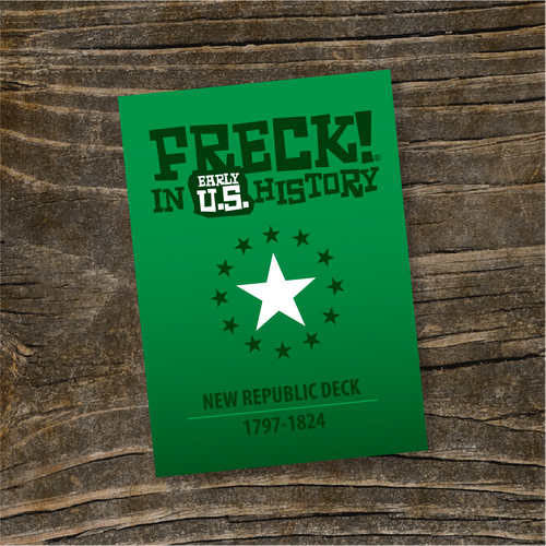 """New Republic"" Deck - FRECK! in Early U.S."